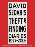 Theft By Finding David Sedaris OverDrive Rakuten EBooks Audiobooks And Videos For Libraries