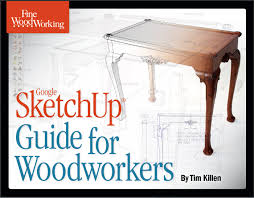 free download how to use sketchup tools finewoodworking