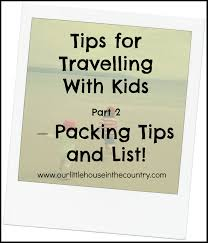 Family Packing List And Tips