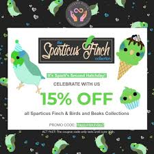 It's Sparti's Second Hatchday! Celebrate... - Birds And ... Coupons Discount Options Promo Codes Chargebee Docs Earn A 20 Off Coupon Code 1like Lucy Bird Jenny Bird Sf Opera Scooter Promo Howla Boutique D7100 Cyber Monday Deals Oyo Offers Flat 60 1000 Nov 19 Promotion Codes And Discounts Trybooking Code Reability Study Which Is The Best Coupon Site Stone Age Gamer On Twitter Blackfriday Early Off Camzilla Discount Au In August 2019 Shopgourmetcom Thyrocare Aarogyam 25 Gallery1988 Black Friday