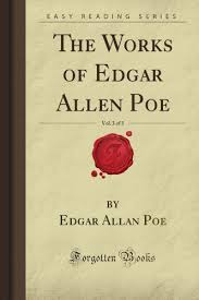 The Works Of Edgar Allan Poe In Five Volumes Volume III