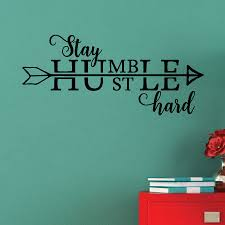 Stay Humble Hustle Hard Wall Quotes Vinyl Lettering Decal Home Decor Teen Dorm Office Inspirational