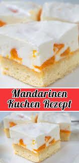 mandarinen kuchen rezept schnelle und einfache kuchen