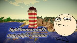 Redstone Lamps That Turn On At Night by Challenge Accepted Lighthouse With Lamps U0026 Day Night Sensor