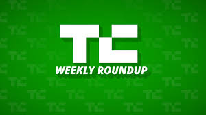 13 TechCrunch Stories You Don t Want To Miss This Week