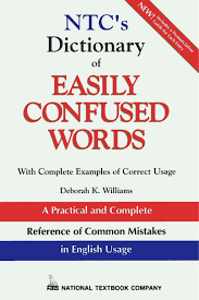 NTCs Dictionary Of EASILY CONFUSED WORDS With Complete Examples Correct Usage Deborah K Williams