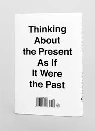 When Write Is Wrong October by But What If We U0027re Wrong Thinking About The Present As If It Were