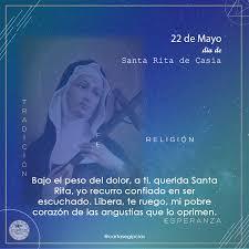 22 De Mayo Día De Santa Rita De Casia Patrona De Lo