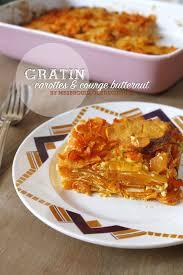 cuisiner le butternut gratin d automne carottes et courge butternut mes brouillons de