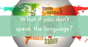 What If You Dont Speak The Language