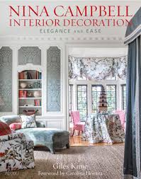 100 How To Do Home Interior Decoration Nina Campbell Elegance And Ease Giles