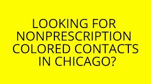 Halloween Colored Contacts Non Prescription Cheap by Breaking News Nonprescription Colored Contacts In Chicago 2015