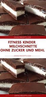 fitness kinder milchschnitte ohne zucker und mehl