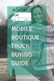 If You Want To Launch A Fashion Truck Or A Mobile Boutique, This Is ...