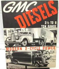 100 1939 Gmc Truck GMC Diesels Three 12 To Eight Ton Range Orig Sales