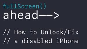 How to Unlock Fix a Disabled iPhone