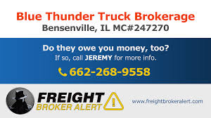 Blue Thunder Truck Brokerage Inc | Freight Broker Alert How To Become A Freight Broker Truckfreightercom 13 Steps With Pictures Wikihow Gleaning The Best Of Top 50 Trucking Firms Joccom Company Wikipedia New Directions Logistics Is From One Brokerage And 8 Ways Blockchain Is Revolutionizing Transportation And Uber Buys Trucking Firm Fortune 6 Lead Generation Tips For Brokers Infographic Broker Traing School Truck Brokerage License Classes Move More Truckload In Second Quarter Transport Topics Doft Disruptive Itcompany Announces Partnership