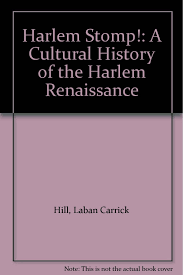 Amazon Harlem Stomp A Cultural History Of The Renaissance 9781442000711 Laban Carrick Hill Nikki Giovanni Books