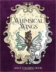 Amazon Whimsical Wings An Adult Coloring Book Eclectic Books