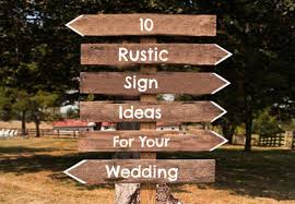 10 Rustic Wedding Sign Ideas Chic Signs