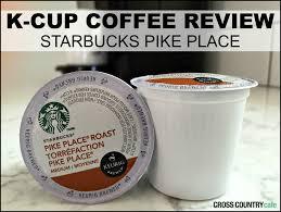 Pumpkin Spice Keurig Starbucks by Keurig K Cup Tasting Review Starbucks Pike Place
