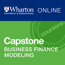 Wharton Business And Financial Modeling Capstone Coursera