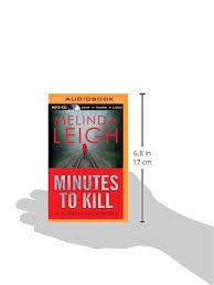 Minutes To Kill Scarlet Falls Melinda Leigh Cris Dukehart 0889290376855 Amazon Books