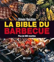 livre cuisine pour les nuls steven raichlen la bible du barbecue plus de 500 recettes