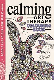 Richard Merritts Colouring Book Calming Art Therapy Has Been Specifically Designed To Help You Relax