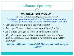 Arbonne Spa Party MY GOAL FOR TODAY