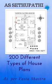 100 Free Vastu Home Plans 200 Different Types Of House Ebook By AS SETHUPATHI Rakuten Kobo