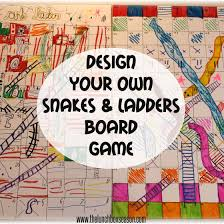 March Break Ideas Design Your Own Snakes And Ladders Chutes Board Game