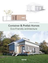 100 Prefab Architecture Container Homes Ecofriendly Amazoncouk