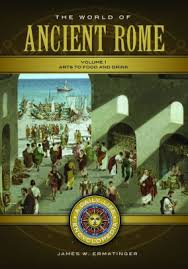 The World Of Ancient Rome 2 Volumes A Daily Life Encyclopedia By