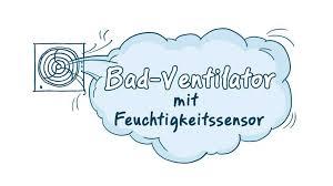 bad ventilatoren mit feuchtigkeitssensor top badlüfter