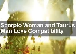 Cancer Man And Scorpio Woman In Bed by Scorpio Woman U0026 Taurus Man Love Marriage U0026 Sexual Compatibility 2016