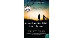 A Land More Kind Than Home by Wiley Cash 1 star ratings