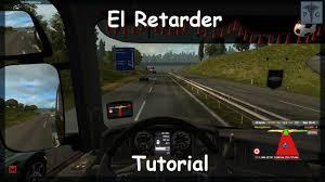 EuroTruck Simulator 2. Ep.14. Tutorial: El Retarder. (Español-1080p ...