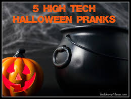 Halloween Scary Pranks 2014 by 5 High Tech Halloween Prank Ideas From Bestbuyhalloween Tech