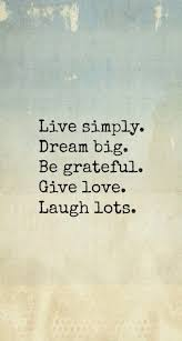 Love Light Laughter And Chocolate by Live Simply Dream Big Be Grateful Give Love Laugh Lots This