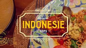 cuisine indonesienne top 5 de la cuisine indonesienne indonésie bali cuisine de