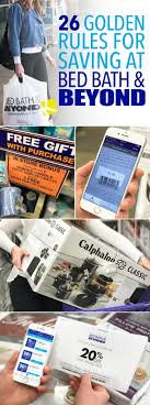 26 Golden Rules You Must Follow To Save At Bed Bath & Beyond - The ... Bath And Body Works Coupon Promo Code30 Off Aug 2324 Bed Beyond Coupons Deals At Noon Bed Beyond 5 Off Save Any Purchase 15 Or More Deal Youtube Coupon Code Bath Beyond Online Coupons Codes 2018 Offers For T Android Apk Download Guide To Saving Money Menu Parking Sfo Paper And Code Ala Model Kini Is There A For Health Care Huffpost Life Printable 20 Percent Instore