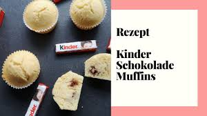 kinder schokolade muffins