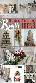 Beautiful Rustic Christmas Decorating Ideas