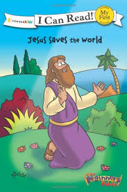 The Beginners Bible Jesus Saves World I Can Read