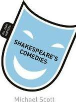 Shakespeares Comedies All That Matters