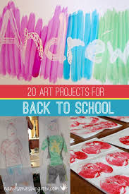 20 Back to School Art Projects for Kids hands on as we grow