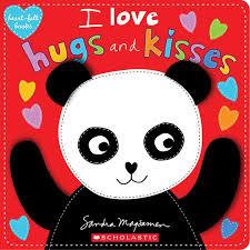 I Love Hugs And Kisses Heartfelt Books Sandra Magsamen