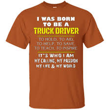 Born To Be A Truck Driver Shirt Funny Apparel For Trucker T-Shirt ... Amazoncom Truck Driver Shirt Behind Every Tow T Once A Trucker Always Trucker_ Ateezonstore Crazy Girl Logbook Gift Wife Best Ever Tshirt My Cool Tshirt Truck Driver Asphalt Cowboy Front Tattooed Truck Driver Amazing Shirts Tshirt Ebay Trucking Title Is This What An Awesome Looks Like High Quality Warning To Avoid Injury Do Not Tell Me How