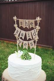 She Said Yes Bridal Shower Cake Topper Bride To Be Burlap Rustic Wedding